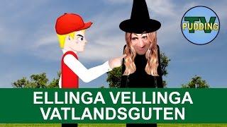 Ellinga vellinga vatlandsguten - Rim og regler | Norske barnesanger