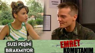SUZİ FERİT'İN PEŞİNİ BIRAKMIYOR - Emret Komutanım