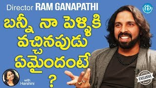 E Ee Movie Director Ram Ganapathi Exclusive Interview