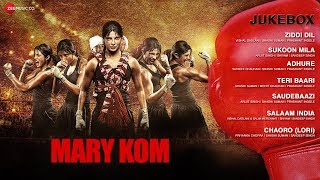 Mary Kom -  Audio Jukebox