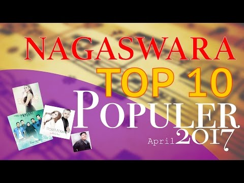 Lagu Pop Terbaik - NAGASWARA TOP 10 Pop April 2017 Mp3