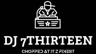 Future -  'I Thank U' (Chopped To It's Finest)  by, Dj 7Thirteen