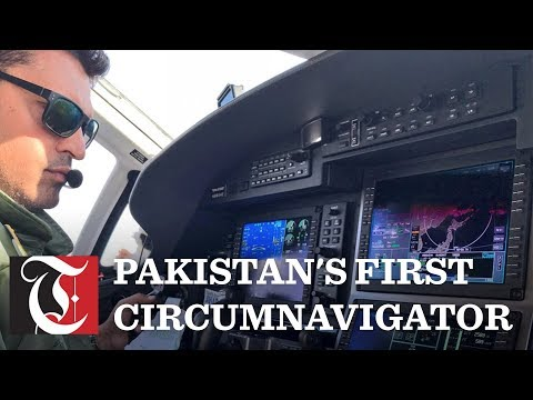 Video: Pakistan gets its first circumnavigator