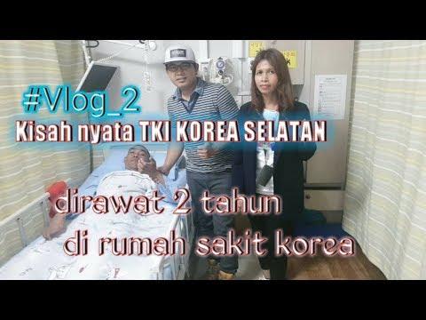 #VLOG PART 2 KISAH NYATA - ADA TEMEN BMI KOREA DIRAWAT DI RUMAH SAKIT 2 TAHUN2