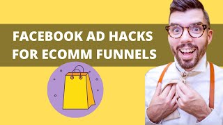 Sales Copy Hacks: How to Write Effective Facebook Ads and Funnels for Ecommerce