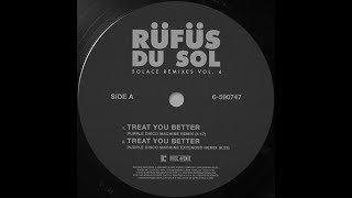 RÜFÜS DU SOL ●●  Treat You Better (Purple Disco Machine Remix) [Official Audio]
