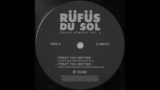 Gambar cover RÜFÜS DU SOL ●●  Treat You Better (Purple Disco Machine Remix) [Official Audio]