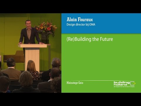 (Re)Building the Future door Alain Fouraux (OMA)