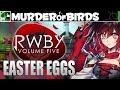 RWBY Volume 5 Easter Eggs, References & Trivia!