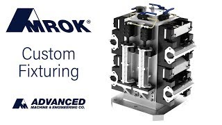 AMROK Custom Workholding Fixtures
