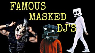 TOP FAMOUS MASKED DJ'S OF THE WORLD | SMOKEHEAD