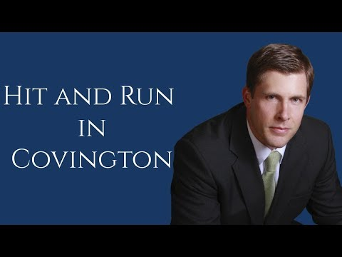 Covington Hit and Run Lawyer | Hit and Run in Slidell | Barkemeyer Law Firm