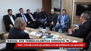 Mustafa Kavuş: Sivil toplum kuruluşlarımız ile uyum içerisinde çalışacağız