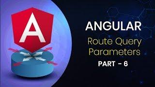 Angular | Agular Query Parameters - Part 6 | Eduonix