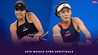 Anna Kontaveit Vs. Qiang Wang   2018 Wuhan Open Semifinal   WTA Highlights 武汉网球公开赛