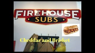 Firehouse Subs cheddar and brisket review