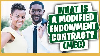 Infinite Banking: What is a Modified Endowment Contract (MEC)?