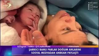2. Sayfa: Şarkıcı Banu Parlak'ın Doğum Anı!