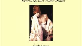 Mylène Farmer - Pourvu Qu'elles Soient Douces (Single Version)