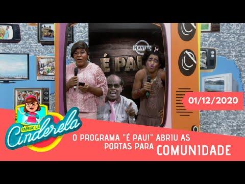 PAPEIRO DA CINDERELA - Exibido terça-feira 01/12/2020