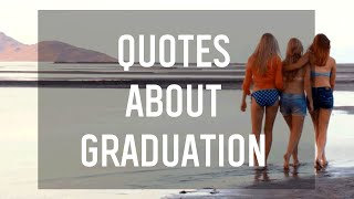 8 Quotes About Graduation