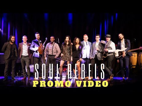 The Soul Rebels Video