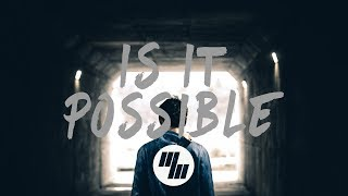 Arcando - Is It Possible (Lyrics / Lyric Video) feat. MenEnd