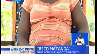 Business people involved in the popular 'Disco Matanga' in Busia at risk of being banned