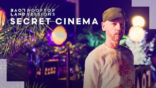 Secret Cinema - Live @ Loveland Rooftop Sessions x Kingsday Amsterdam 2020