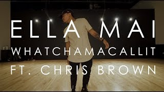 Ella Mai Ft. Chris Brown - Whatchamacallit | @mikeperezmedia @mdperez88 Choreography