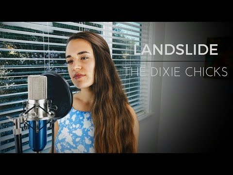 """Landslide"" (Stevie Nicks/Dixie Chicks)"