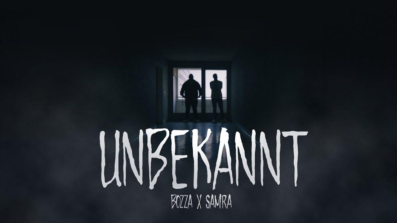 Bozza & Samra – Unbekannt