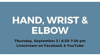 Hand, Wrist & Elbow: Orthopedic Anatomy Series: Exploring Your Body From the Inside Out