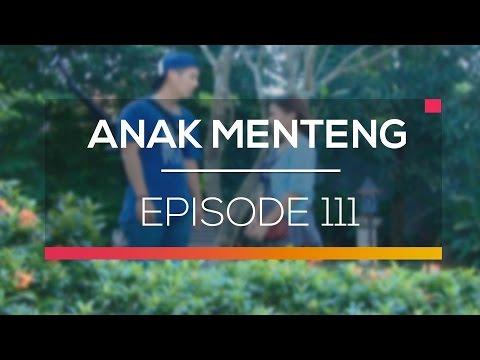 Anak Menteng -  Episode 111