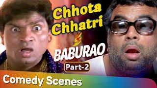 Chhota Chatri V/S Baburao   Best Bollywood Hindi Comedy Scenes - Part 2   Paresh Rawal - Johny Lever