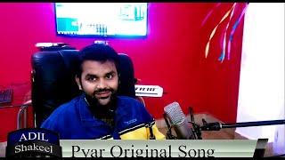 Kya zamana pyar ka | Original Song | Adil Shakeel