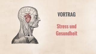 Vortrag zum Thema Stress und Gesundheit