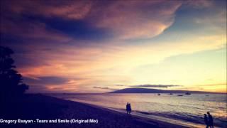 Gregory Esayan - Tears and Smile (Original Mix)