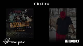 Chalito (En Vivo)   Calibre 50 Ft. El Fantasma