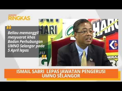 AWANI Ringkas: Ismail Sabri lepas jawatan Pengerusi UMNO Selangor