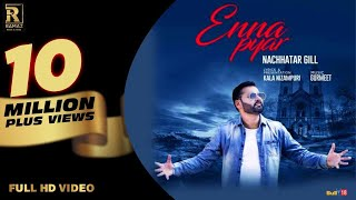 Best wishes to Nachattar gill bhaaji for his new single enna pyar