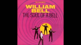 William Bell - Nothing Takes The Place Of You