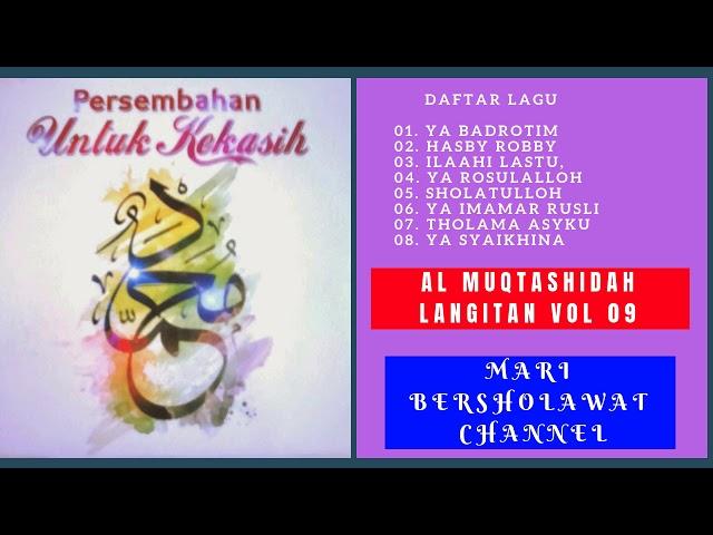 Sholawat Al Muqtashidah Langitan Full Vol 9 Album Mp3