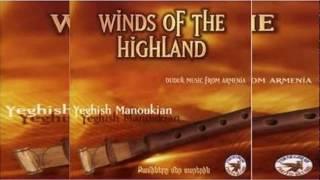Yeghish Manoukian DUDUK Duduk From Armenia 1997 HD