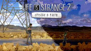 Life is Strange 2 [EP4] OST: New Perspectives (Episode 4 Theme)