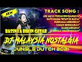 Download Lagu DJ MALAYSIA NOSTALGIA ‼️  JUNGLE DUTCH  💯 2021 POKOKNYA FULL BASS Mp3 Free