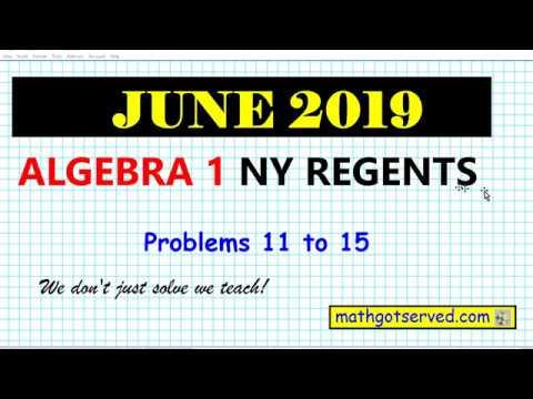 June 2019 algebra 1 # 11 to 15 NYS Regents exam solutions ...