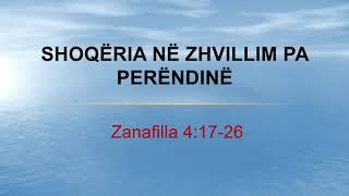 Shoqeria ne zhvillim pa Perendine Zanafilla 4:17-26