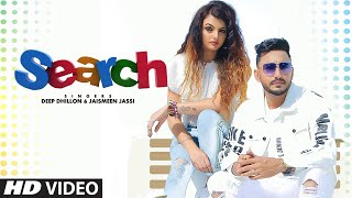 Search: Deep Dhillon, Jaismeen Jassi (Full Song) Music Empire | Ranjodh Samuran | New Punjabi Song