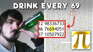 Reading 10,000 Digits Of Pi But Every Time There's A 69 I Drink